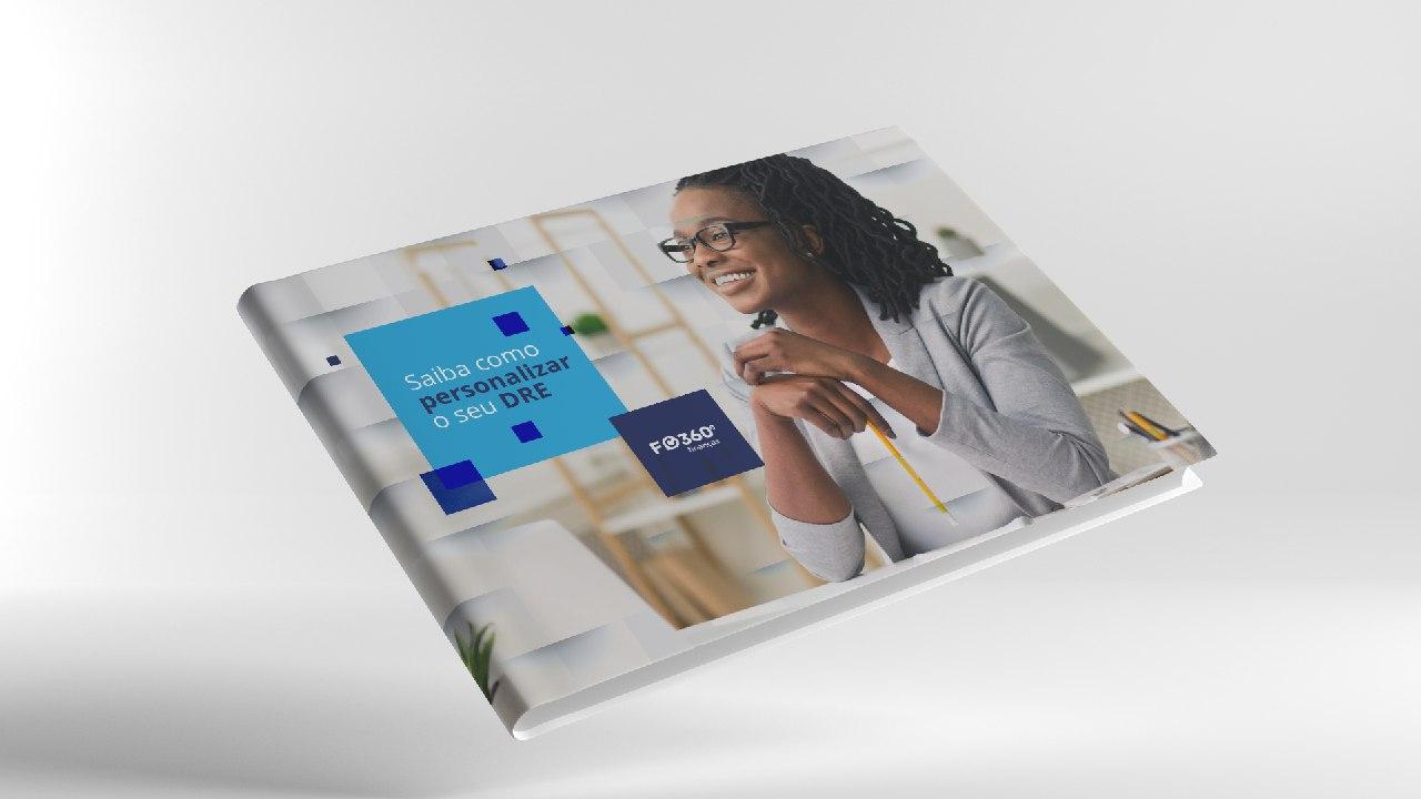[E-book gratuito] Saiba como personalizar sua DRE